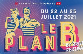 Le Plan B : l'alternative par le Brive Festival