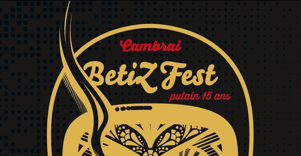 Le BetiZFest, 2 jours d'anniversaire pour les 15 ans