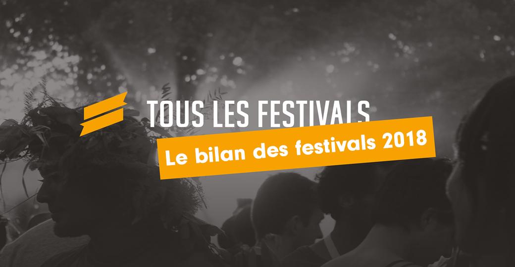 Le bilan des festivals de l'année 2018