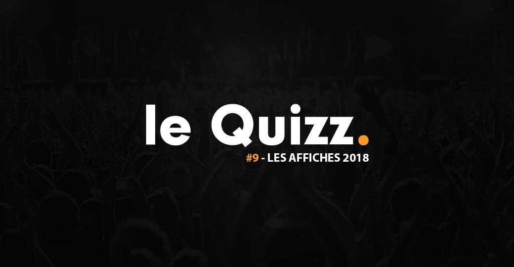 Le Quizz #9 : les affiches 2018 des festivals