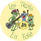 Les Trolls en Folie