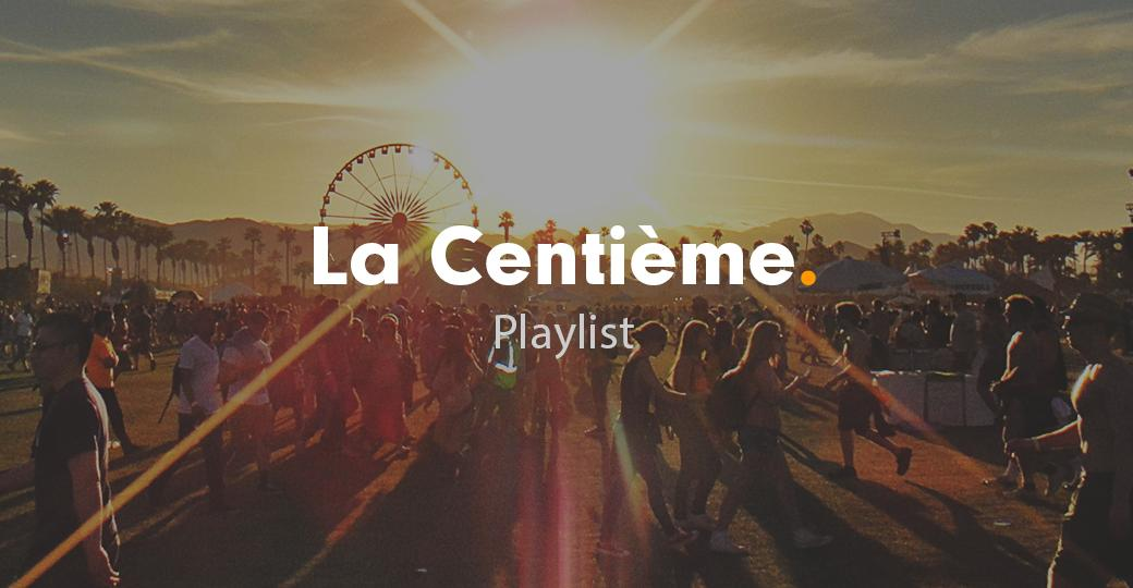La playlist ultime des festivals de l'été 2017