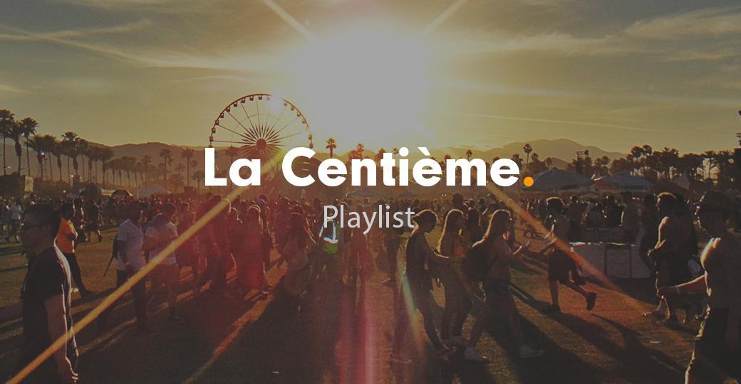 La playlist ultime des festivals de l'été 2017
