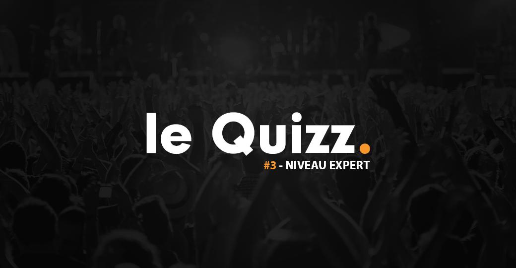 Le Quizz du confinement #3 : festivals français, mode expert