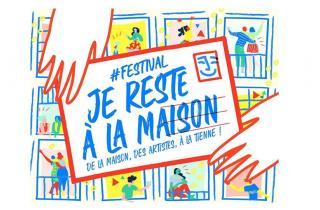 Le festival Je Reste à la Maison annonce son programme