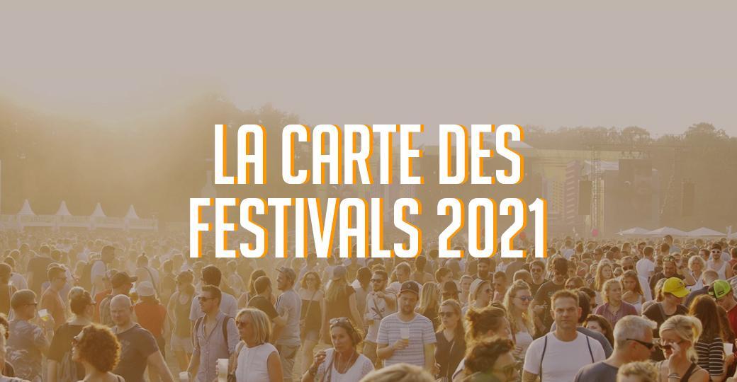 Carte : les festivals qui auront bien lieu à l'été 2021