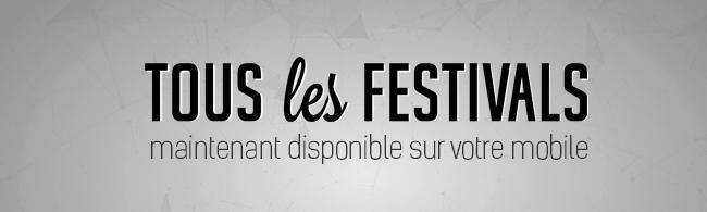 L'application Tous les Festivals est disponible
