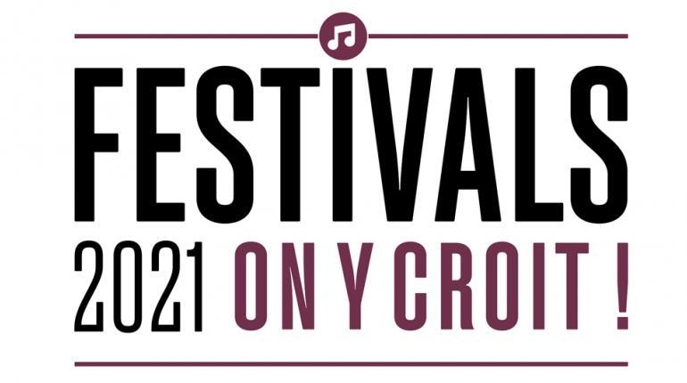 Festivals 2021, pourquoi on y croit : les festivals déterminés