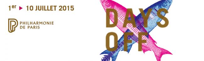 Premiers noms pour le festival Days Off à