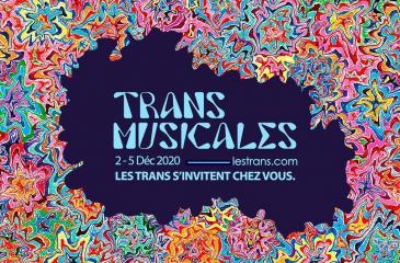 Les Trans Musicales 2020, en ligne et contre tout