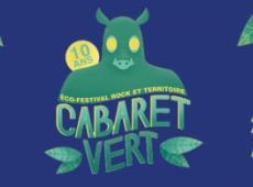 Cinq raisons d'aller au Cabaret Vert