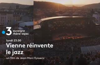 Un documentaire pour découvrir le groove de Jazz à Vienne