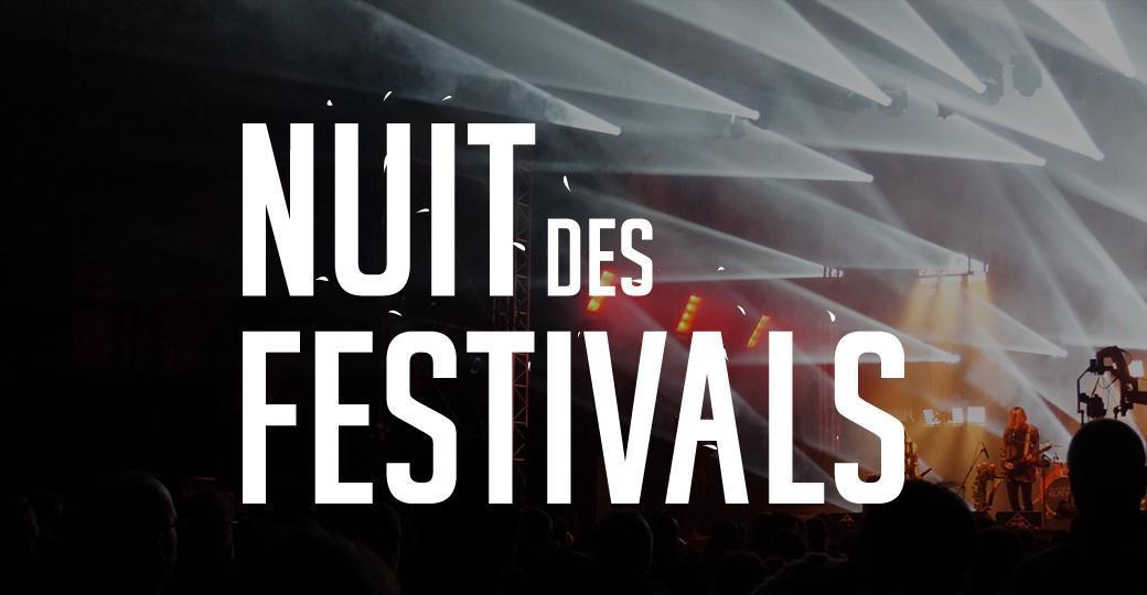 Festivals Awards 2017 : le programme de la Nuit des Festivals