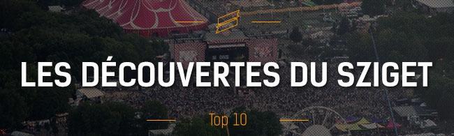 Top 10 : les découvertes musicales du Sziget festival
