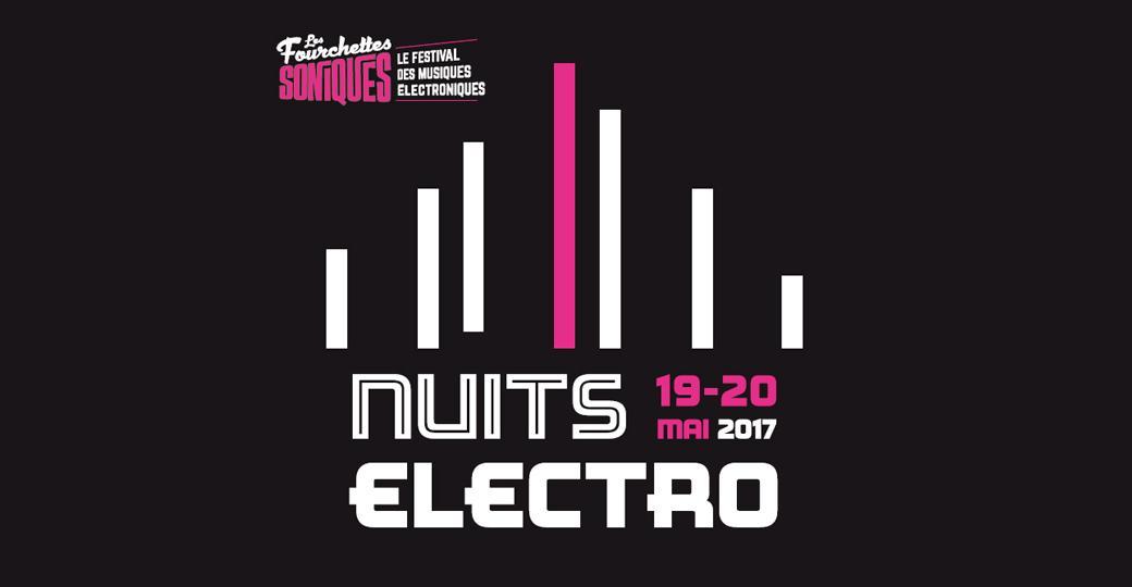 Remportez vos places pour les Nuits Electro des Fourchettes Soniques