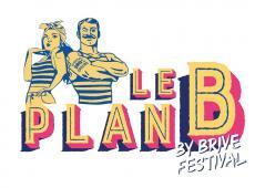 Remportez vos places pour Le Plan B by Brive Festival