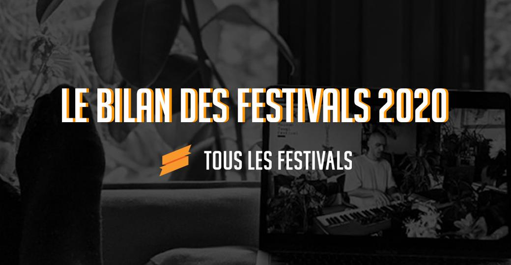 Le bilan des festivals de l'année 2020 : 94,4% des festivals donnent rendez-vous en 2021